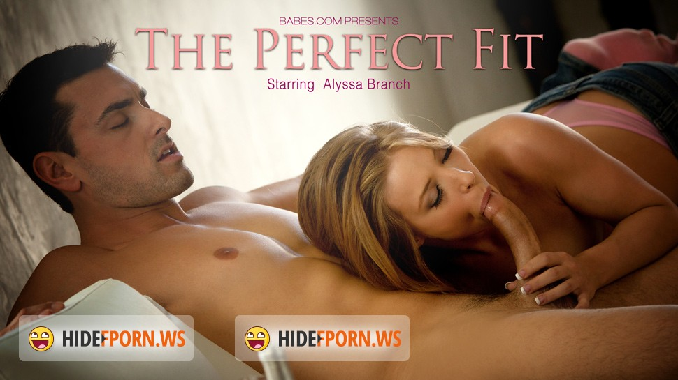 Babes.com – Alyssa Branch – The Perfect Fit [FullHD 1080p]