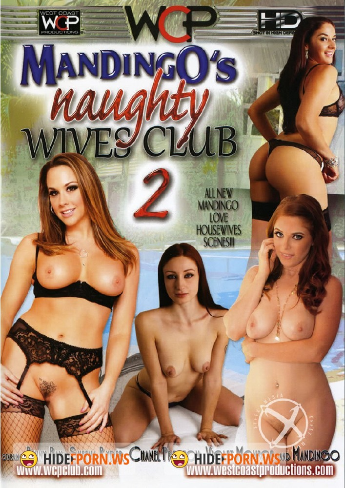 Mandingos Naughty Wives Club 2 [DVDRip]