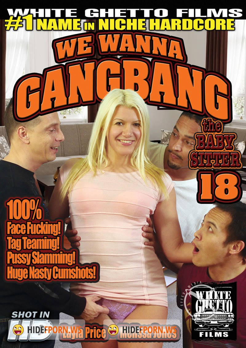 We Wanna Gang Bang The Babysitter 18 [2015/WEBRip 1080p]