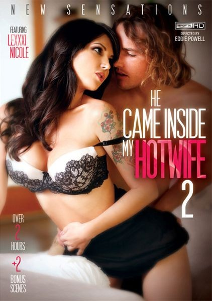 He Came Inside My Hotwife 2 (2015/DVDRip)