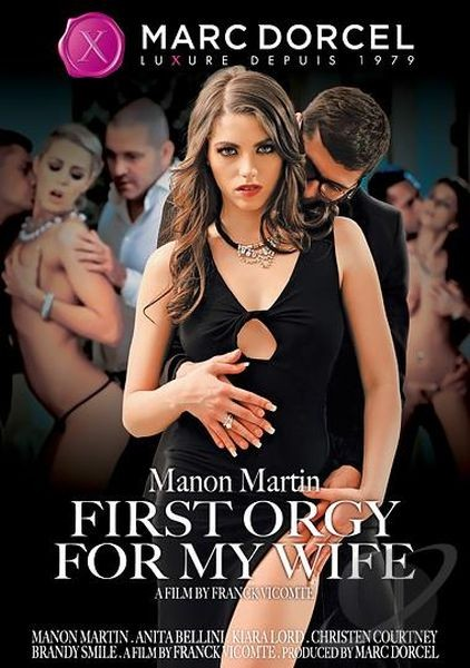 Manon Martin First Orgy For My Wife (2015/DVDRip)