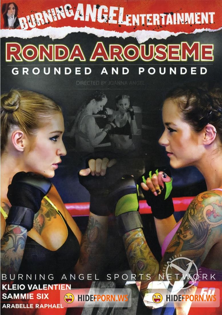 Ronda ArouseMe: Grounded And Pounded [DVDRip]