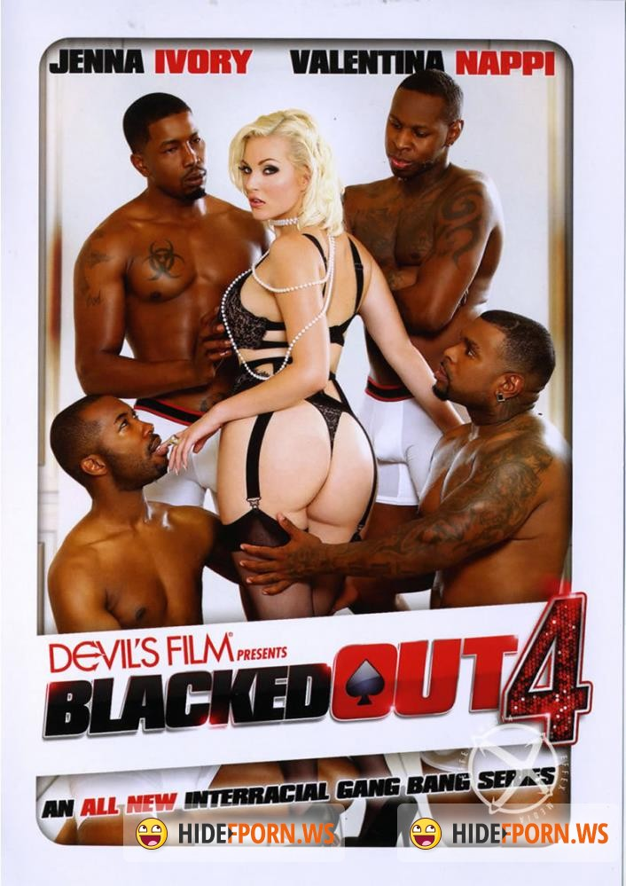 Blacked Out 4 [2015/WEBRip 1080p]