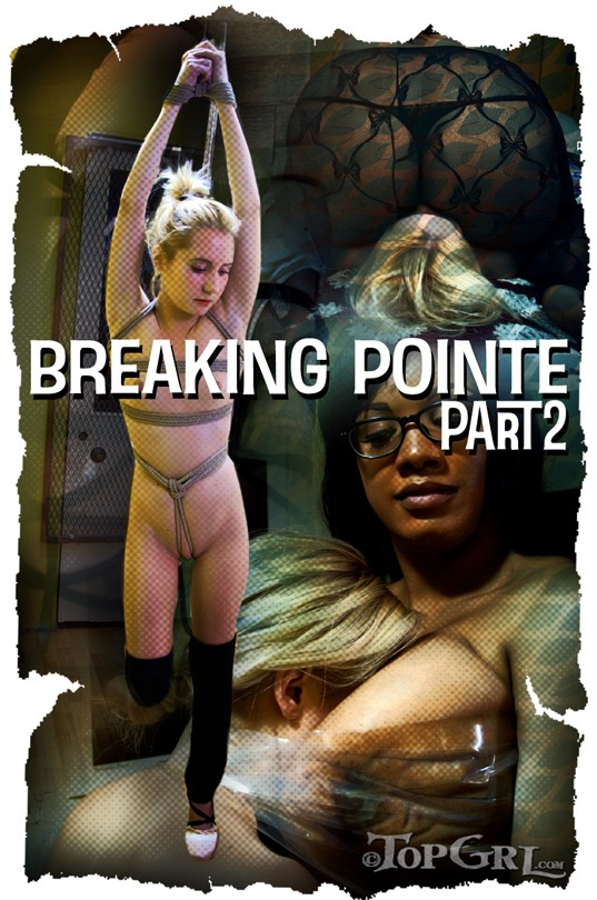 TopGrl.com: Odette Delacroix, Elise Graves, Betty Blac - Breaking Pointe, Part Two (BDSM / Bondage) [HD 720p]