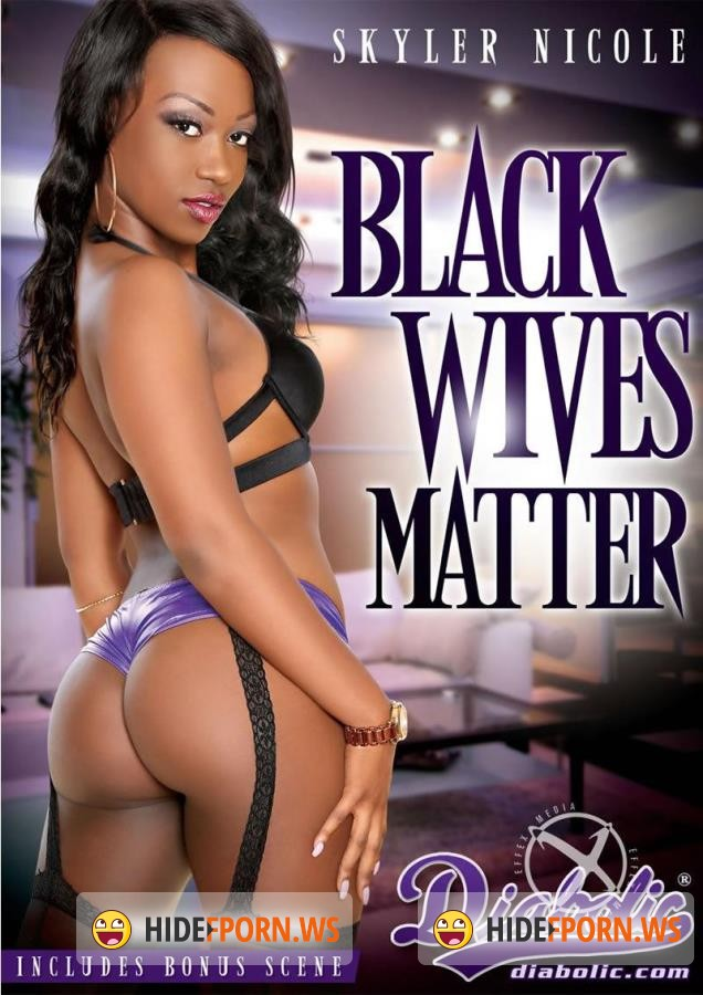 Black Wives Matter [2015/DVDRip]