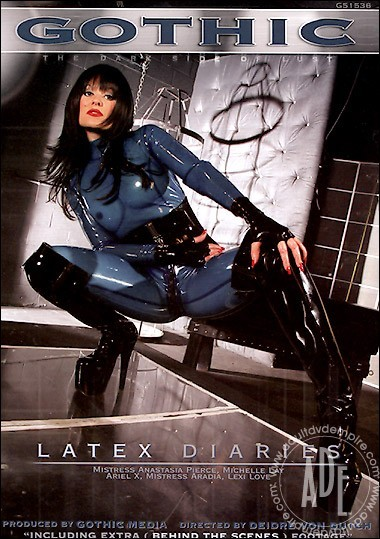 Gothic.com - Lexi Love, Michelle Lay, Anastasia Pierce, Ariel X, Mistress Aradia - Latex Diaries [DVDRip]