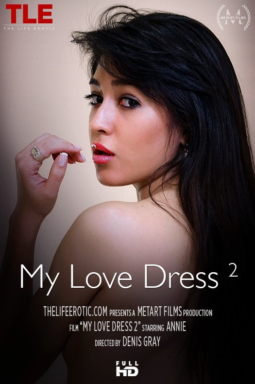 TheLifeErotic.com - Annie - My Love Dress 2 [FullHD 1080p]