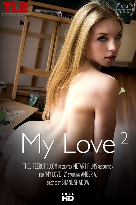 TheLifeErotic.com - Amber A - My Love 2 [FullHD 1080p]