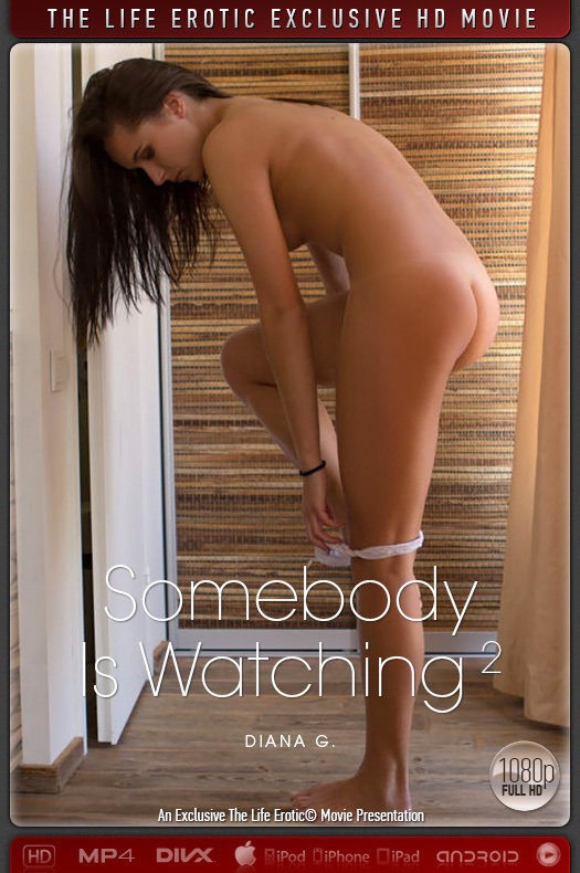 TheLifeErotic.com - Diana G - Somebody Is Watching 2 [FullHD 1080p]