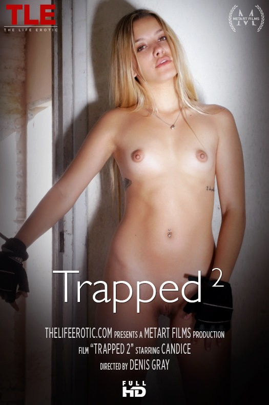 TheLifeErotic.com - Candice - Trapped 2 [FullHD 1080p]