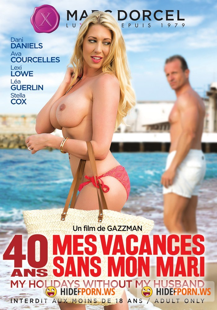 40 Ans Mes Vacances Sans Mon Mari / 40 Years Old My Holidays Without My Husband [2015/DVDRip]