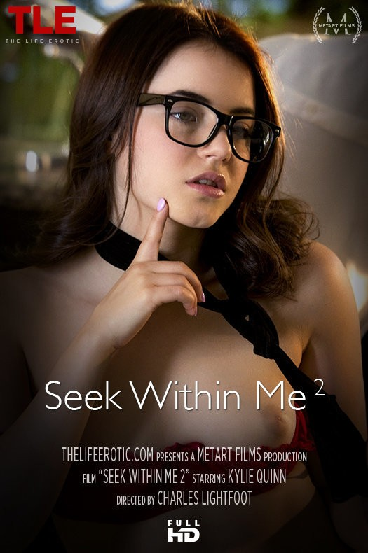 TheLifeErotic.com - Kylie Quinn - Seek Within Me 2 [FullHD 1080p]