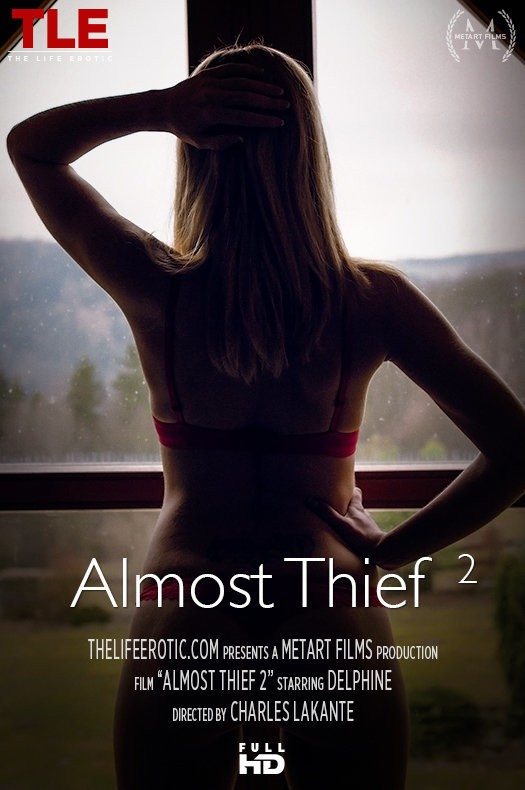 TheLifeErotic.com - Delphine - Almost Thief 2 [FullHD 1080p]