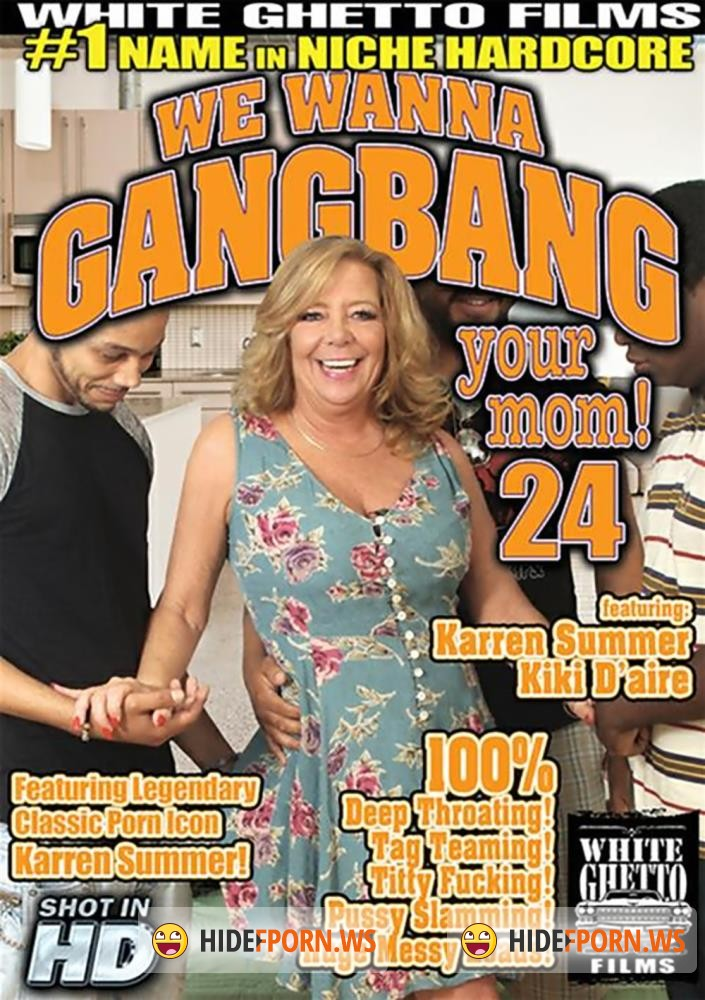 We Wanna Gangbang Your Mom 24 [WEBRip/HD]