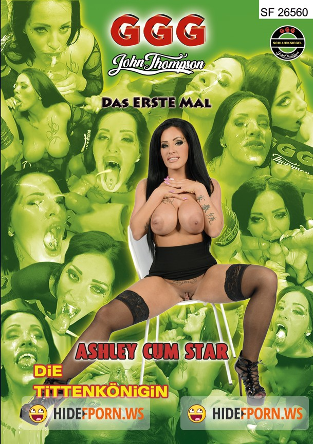 GGG - Das Erste Mal - Ashley Cum Star Die Tittenkonigin [HD 720p]