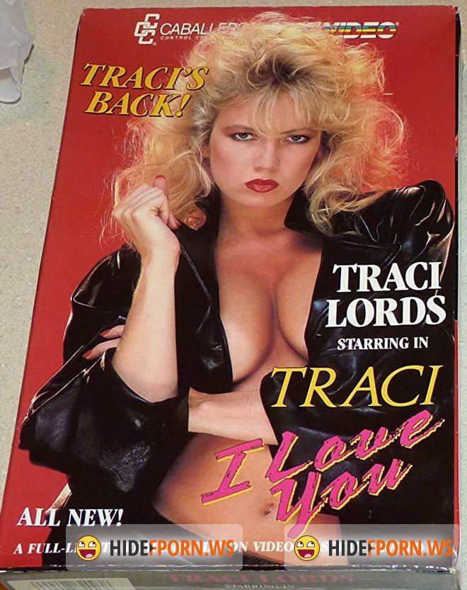 ZTOD.com - Traci Lords - Traci I Love You [SD 480p]