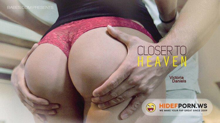 Babes.com - Victoria Daniels - Close to heaven [HD 720p]