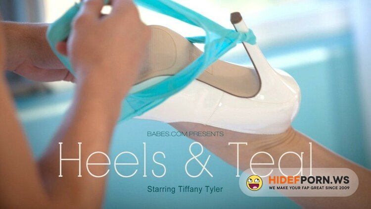 Babes.com - Tiffany Tyler - Heels, Teal [HD 720p]