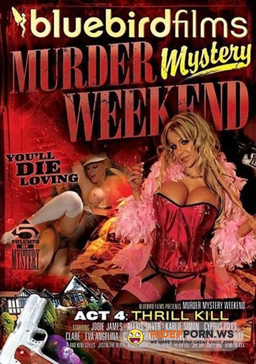 Murder Mystery Weekend 4: Thrill Kill [SD 540p]