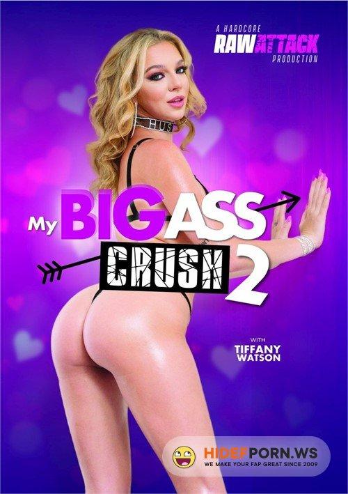 My Big Ass Crush 2 [2020/WEBRip/SD]