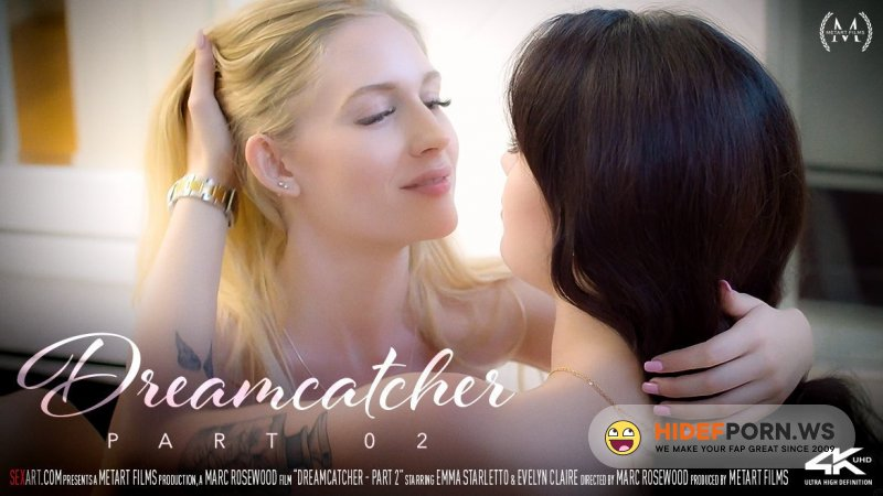 Sexart - Emma Starletto, Evelyn Claire - Dreamcatcher. Part 2 [FullHD 1080p]