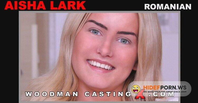 WoodmanCastingX.com - Aisha Lark - Casting X 191 [FullHD 1080p]