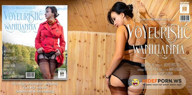 Mature.nl - Wanilianna (44) - Voyeuristic Wanilianna is teasing and pleasing [FullHD 1080p]