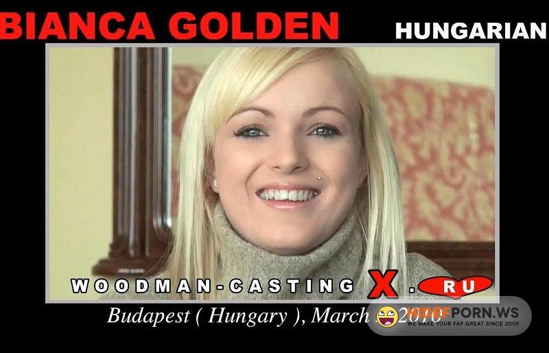 Woodman.com - Bianca Golden - Porn Casting [HD 720p]