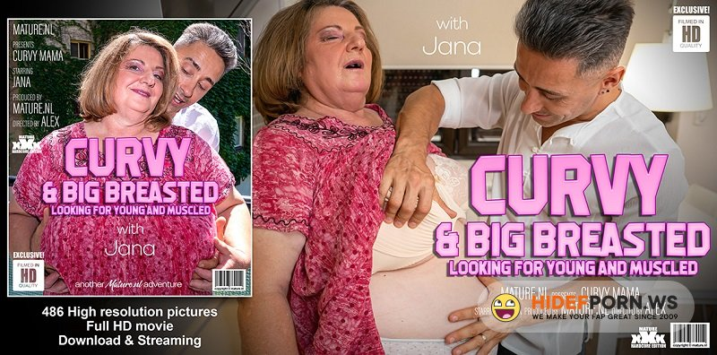 Mature.nl - Jana (59) - Curvy big breasted Jana loves younger muscled men [FullHD 1080p]