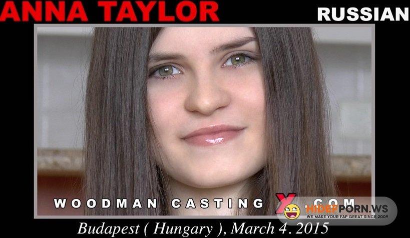 Woodman.com - Anna Taylor - Porn Casting [HD 720p]
