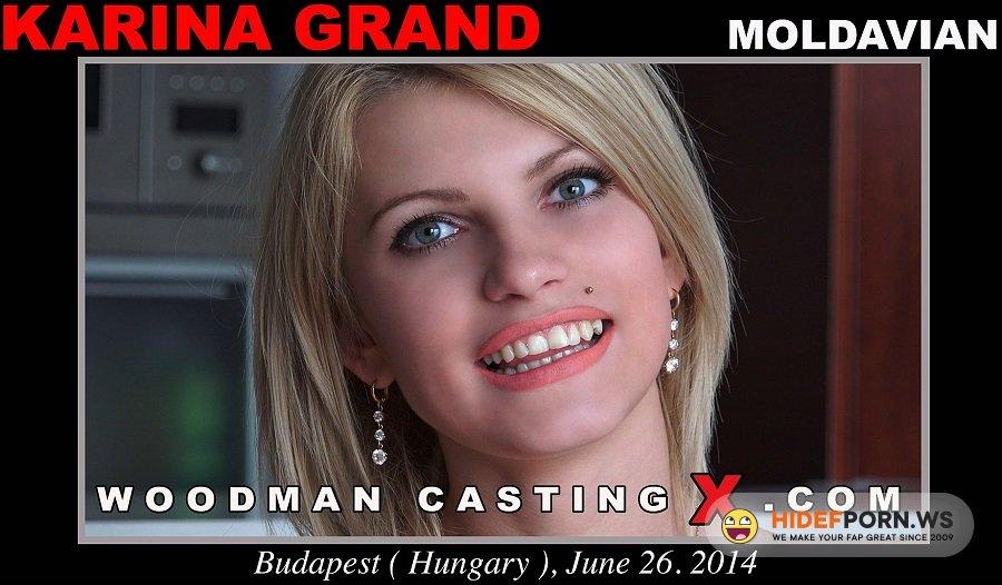 Woodman.com - Karina Grand - Porn Casting [HD 720p]