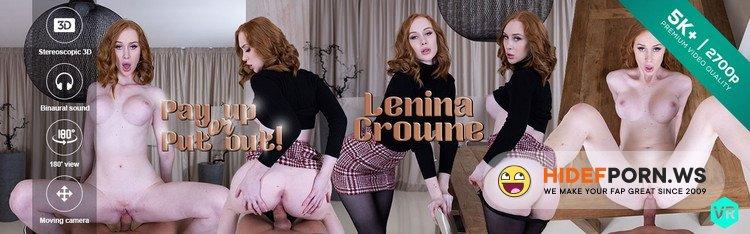 CzechVR.com - Lenina Crowne - Pay up or Put out! [UltraHD 4K 3000p]