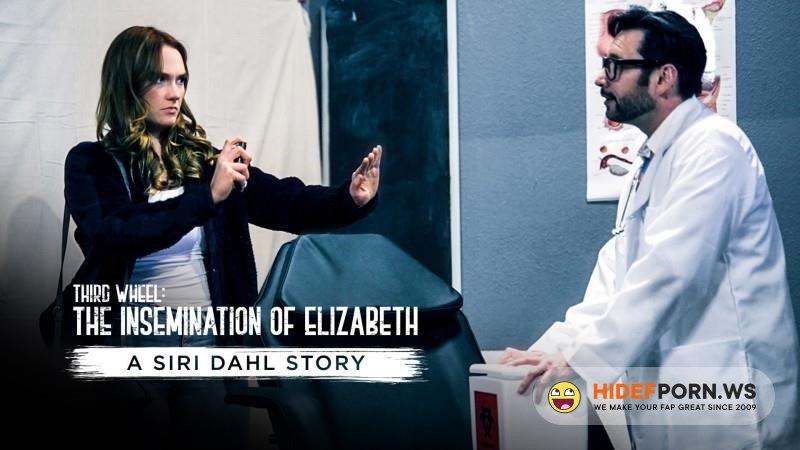 PureTaboo - Siri Dahl - Third Wheel The Insemination Of Elizabeth - A Siri Dahl Story [2021/SD]