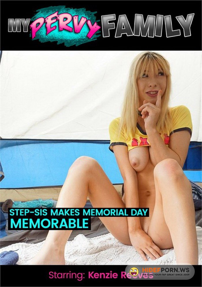 MyPervyFamily.com - Kenzie Reeves - Step-Sis Makes Memorial Day Memorable [FullHD 1080p]