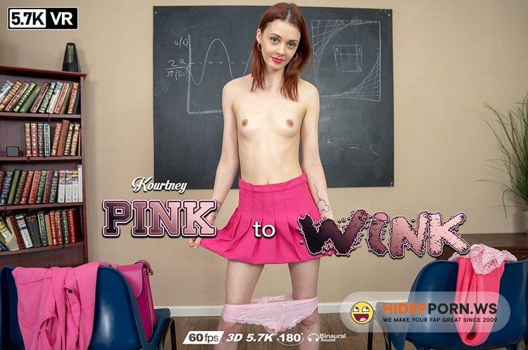 ZexyVR.com - Kourtney E - Pink To Wink [UltraHD/4K 2880p]